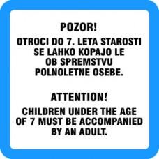 Otroci do 7. leta starosti se lahko kopajo le ob spremestvu polnoletne osebe