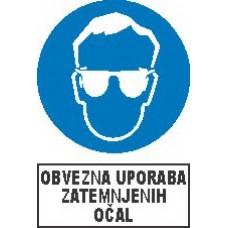 Obvezna uporaba zatemnjenih očal