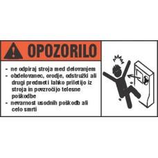 Opozorilna nalepka za stroje - Opozorilo 1
