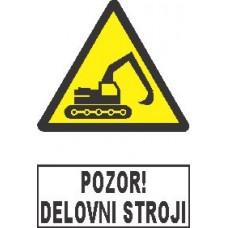 Pozor! Delovni stroji