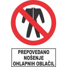 Prepovedano nošenje ohlapnih oblačil