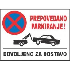Prepovedano parkiranje - dovoljeno za dostavo