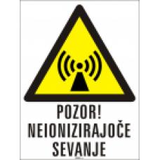 Pozor! Neionizirajoče sevanje